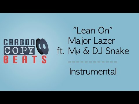 Lean On - Instrumental / Karaoke (In The Style Of Major Lazer ft. MØ & DJ Snake)