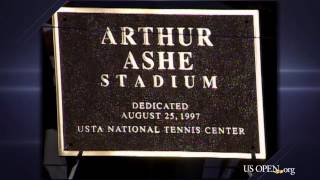Today in US Open History: Arthur Ashe Stadium Dedicated
