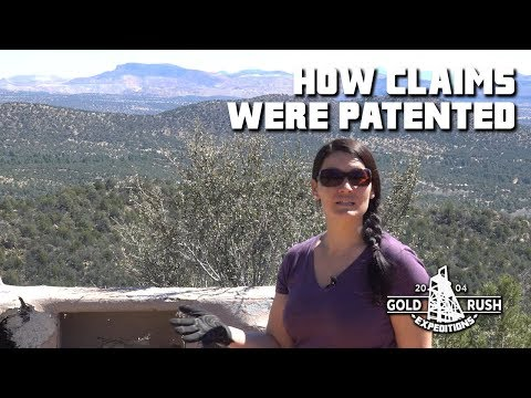 How Mining Claims Were Patented - Gold Rush Expeditions - 2017
