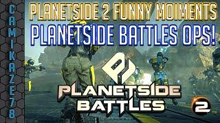 Planetside 2 Funny Moments : Planetside Battles Staff Ops!