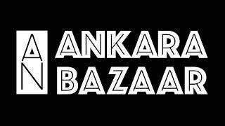 Ankara Bazaar 2017