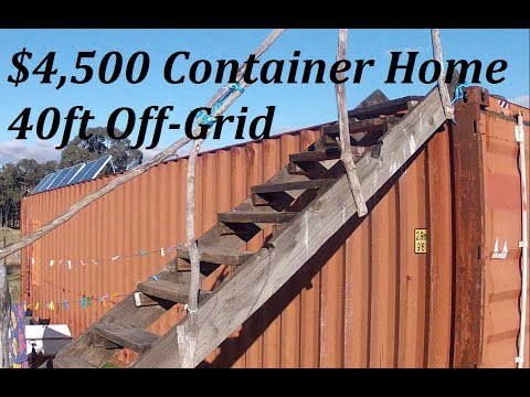 DIY: $4,500 Off-Grid 40ft Shipping Container Home Survival/B