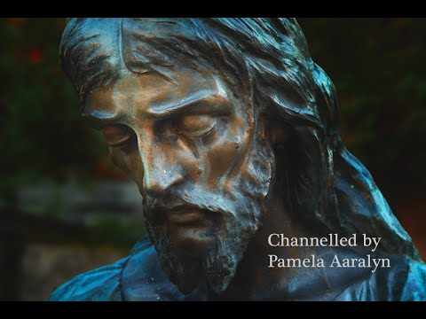 (Easter Special) Channeling The Ascended Master Jesus