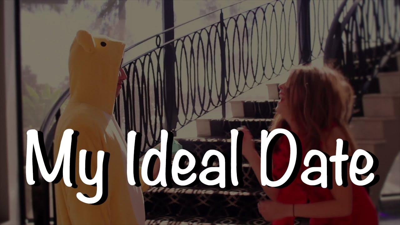 My ideal date
