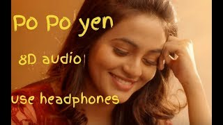 Po Po yen 8D song|| song link in description||use headphones || Sid sriram 8D song Tamil||