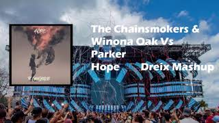 Hope Vs Hope Parker Remix Dreix Mashup