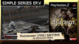 Buccaneer (PS2) REVIEW - The Simple Series EP. V - HM