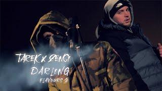 TAREK & ZENCI - FLAVOURS VOL.2   Darling    prod. by (MASONXBEATS) [Official Video]