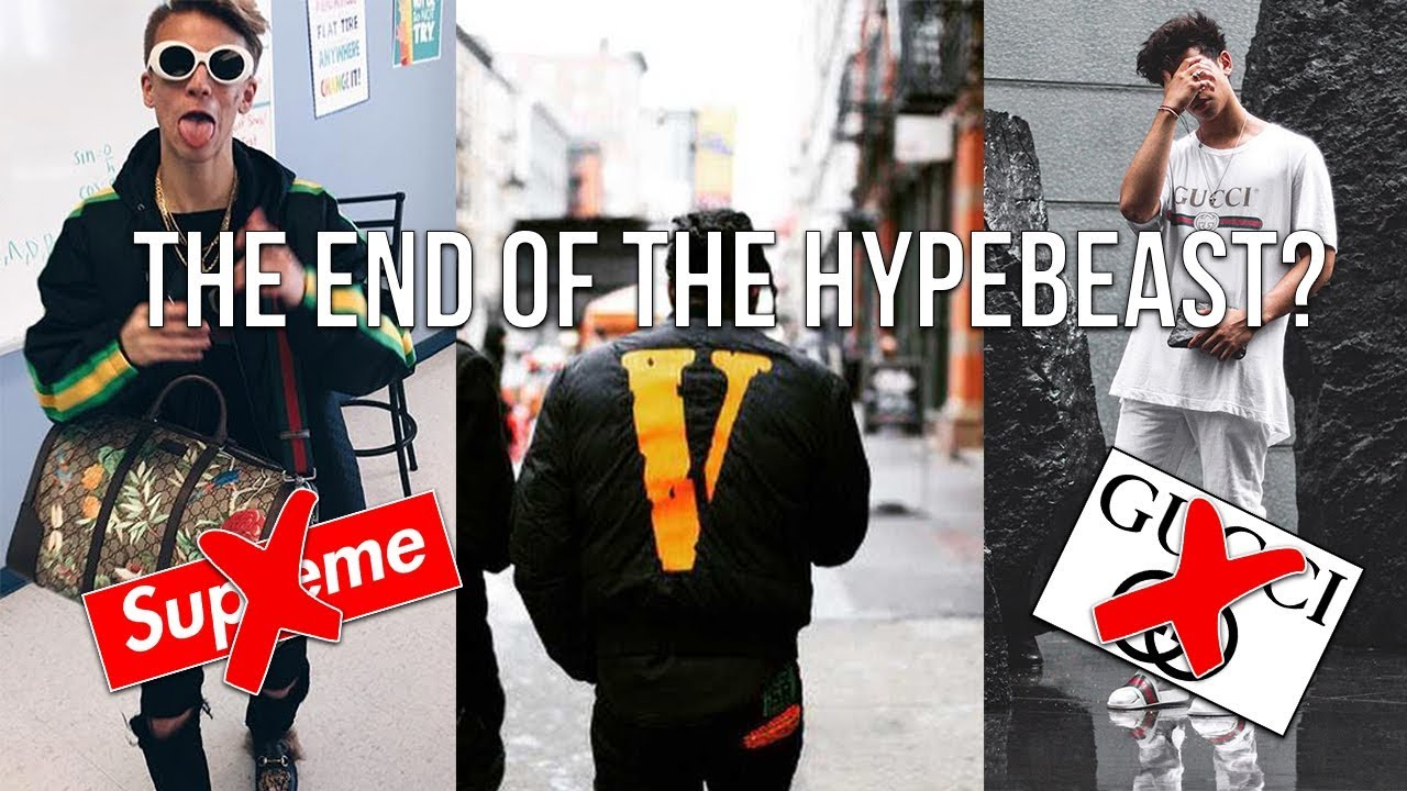 e7cdc9678a04 WILL HYPEBEASTS SURVIVE 2018   (End of The Hypebeast ) - YouTube