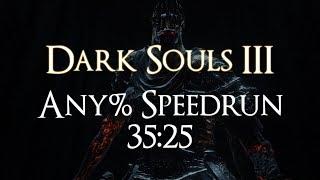 Dark Souls III - Any% Speedrun in 35:25