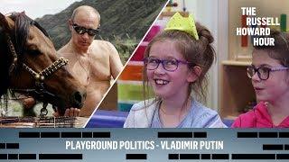 Playground Politics - Vladimir Putin