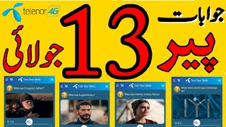 13 July 2020   13 Jul Questions and Answers   My Telenor TODAY Question   Telenor App Today Quiz