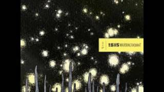 Isis - Way Through Woven Branches (Wavering Radiant)