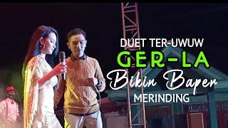 Download DUET TER-UWUW SEPANJANG MASA!!! GERLA - SYAHDU | ROSABELLA