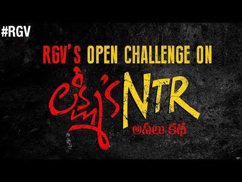 RGV's Open Challenge on Lakshmi's NTR   Ram Gopal Varma
