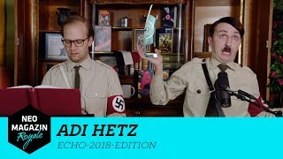 Adi Hetz Echo-2018-Edition | NEO MAGAZIN ROYALE mit Jan Böhmermann - ZDFneo