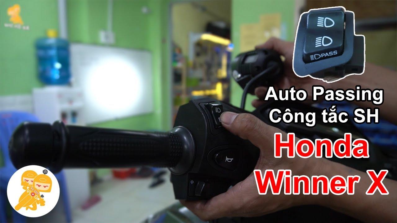 Hướng Dẫn Lắp Mạch Auto Passing Công Tắc SH Cho Xe Honda WINNER X - Xe Ôm Shop