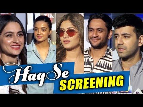 Haq Se | Web Series Special Screening Full Video | Surveen, Vikas Gupta, Karishma Sharma, Sanjeeda