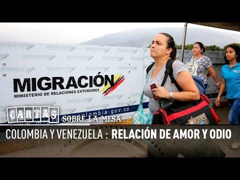 Colombia y Venezuela: Relación de amor y odio - Cartas sobre la mesa