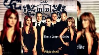 RBD: 11 - Uma Canção (Nosso Amor Rebelde)