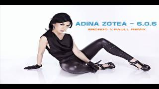 Download Adina Zotea - S.O.S (Endroo & Paull Remix) MP3 song and Music Video
