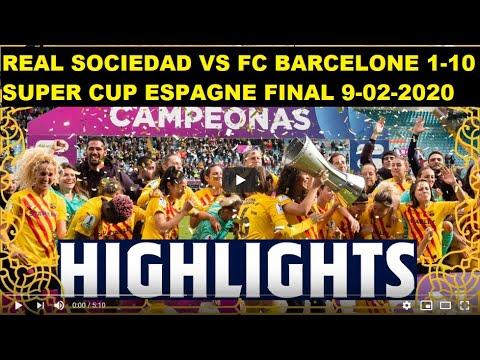 Real Sociedad vs FC Barcelona 1-10 SUPER Coupe d'Espagne ...