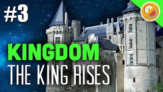 THE KING RISES! Kingdom Gameplay Let
