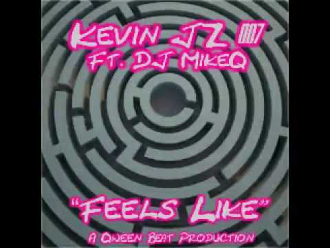LEGENDARY KEVIN JZ PRODIGY  & MikeQ - Feels Like