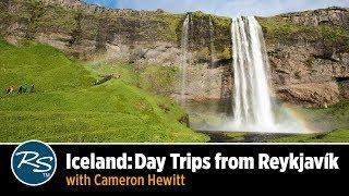 Iceland: Reykjavík Day Trips with Cameron Hewitt | Rick Steves Travel Talks