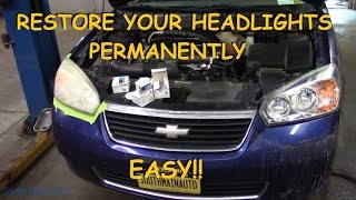 How To Super Clean Your Headlights - PERMANENTLY