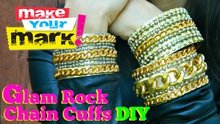 How to: Glam Rock Chain Cuffs