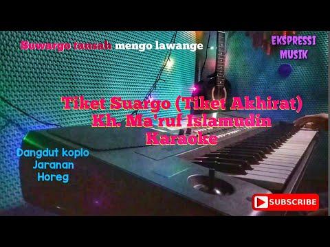 tiket-suargo-(-tiket-akherat-)-k.h-ma'ruf-islamudin-karaoke-dangdut-jaranan-koplo-korg-pa-600