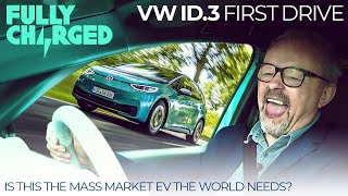 VW ID.3 First Drive - Is this the mass market EV the world needs? | 100% Independent, 100% Electric