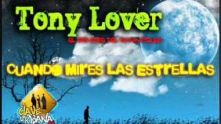 Tony Lover - Cuando Mires Las Estrellas