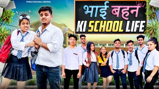 Behan Bhai Ki School Life | BHAI BHEN KA PYAR | Hindi Moral Stories | Prince Pathania