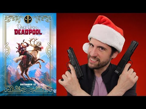 Once Upon A Deadpool – Movie Review