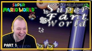 Super Fart World (SMW Kaizo) [Part 1]