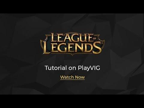 PlayVIG - League of Legends | PlayVIG