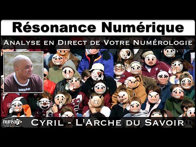 « Résonance Numérique : Analyse en direct de votre numérologie » avec Cyril - NURÉA TV