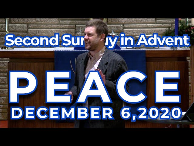 Second Sunday in Advent: Peace
