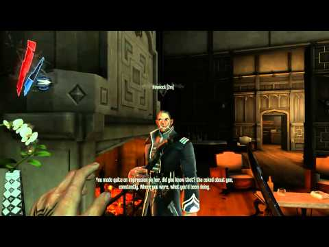 Dishonored -  Havelock's Monologue & Low Chaos Ending
