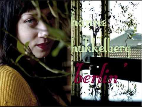 Hanne Hukkelberg - Berlin