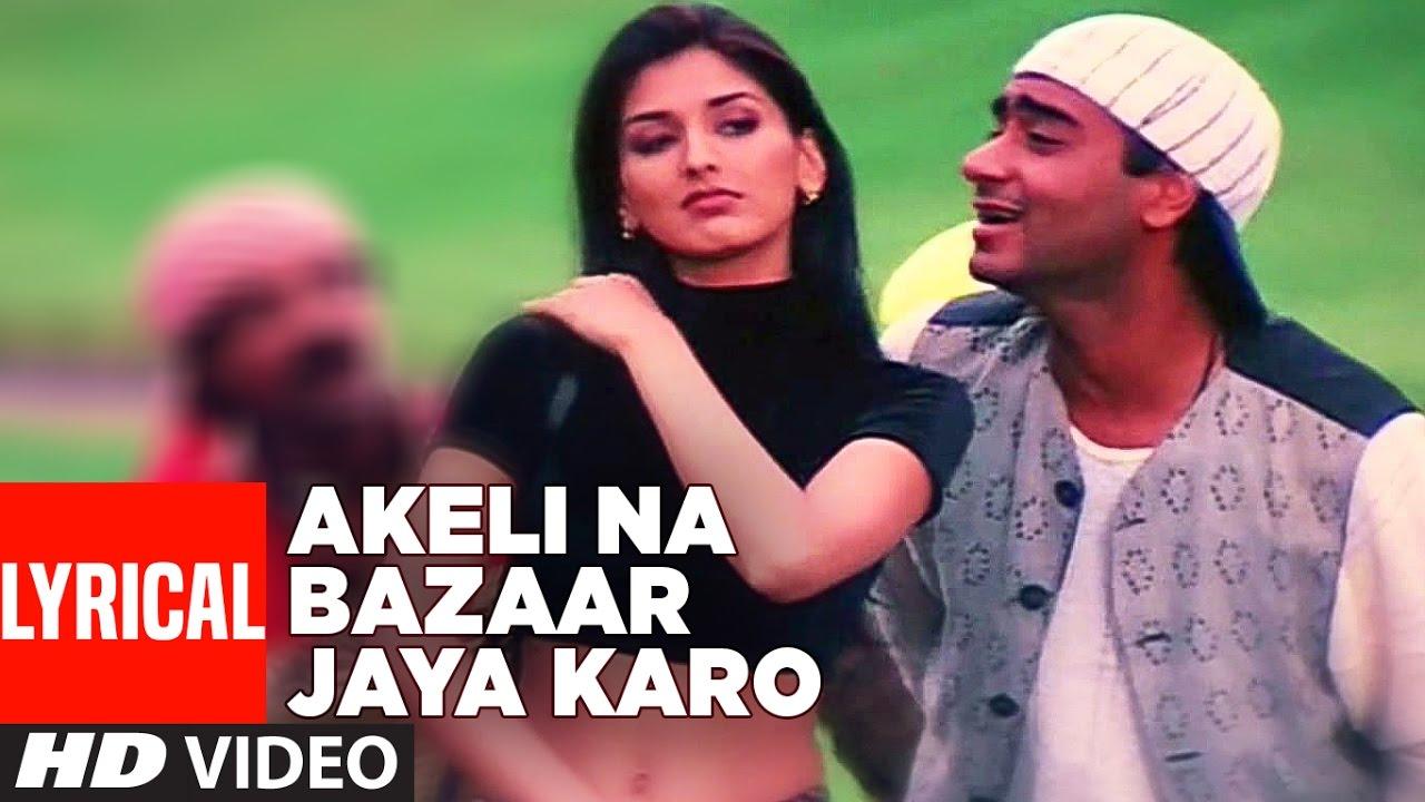 Hindi Song Akeli Na Bazaar Jaya Karo Featuring Ajay Devgan Sonali Bendre Hindi Video Songs Times Of India