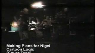 Making Plans For Nigel - Cartoon Logic (live)