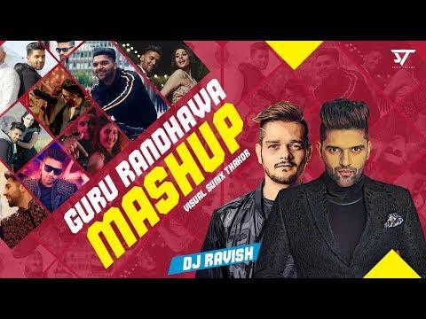 Guru Randhawa Mashup 2019 | Dj Ravish | Sunix Thakor