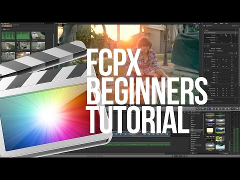 Final Cut Pro X Tutorial Beginners