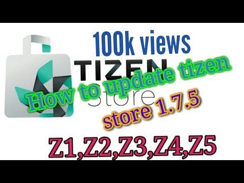 How to update tizen store 1.7.5  Samsung Z1,Z2,Z3,Z4,Z5
