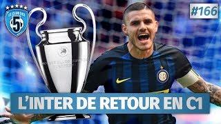 Replay #166 : l'inter milan de retour en ligue des champions - #cd5