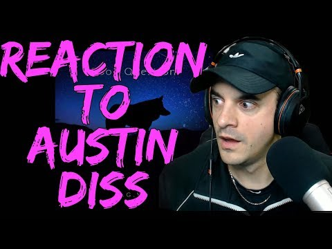 REACTION TO AUSTINS DISS TRACK