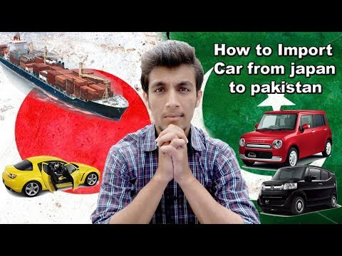 How to Import Car from japan to pakistan